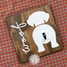 """Dog leash hook personalized Approximately by Dog. - Ahşap tabela - Dog leash hook personalized Approximately by Dog """"tail"""" is a ho - Dog Crafts, Wooden Crafts, Crafts To Make, Dog Themed Crafts, Scrap Wood Crafts, Arte Pallet, Diy Pallet, Pallet Projects, Vinyl Craft Projects"""
