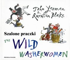 The Wild Washerwomen - Bilingual Childrens' Books - Foreign Language Teaching Resources -- available in Portuguese!