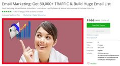 Coupon Udemy - Email Marketing: Get 80,000+ TRAFFIC & Build Huge Email List (100% Off) - Course Discounts & Free