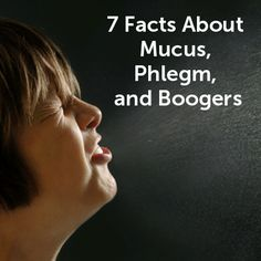 It's snot funny! Get the facts: http://www.everydayhealth.com/cold-flu-pictures/facts-about-mucus-phlegm-and-boogers.aspx