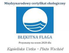 Po raz kolejny kąpielisko na plaży wschodniej w Ustce uzyskało certyfikat Błękitna Flaga 2020. To znak, że plaża spełnia najwyższe standardy. Logos, Logo