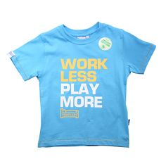 WORK LESS PLAY MORE T SHIRT (2-6 YRS) No description http://www.MightGet.com/january-2017-11/unbranded-work-less-play-more-t-shirt-2-6-yrs-.asp
