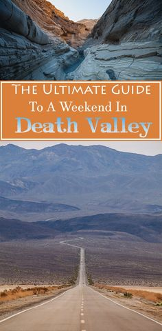 The Ultimate Guide to a Weekend in Death Valley, covering everything from what to see to where to stay!