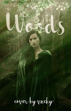 Woods ((Wattpad Cover)) by vxcky