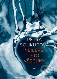 Nejlepší pro všechny - Petra Soukupová