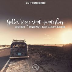 God& ways are wonderful - even where we do not immediately understand everything. Bible Qoutes, Encouragement Quotes, Churros Au Four, Losing Faith Quotes, Second Chance Quotes, Welfare Quotes, Best Quotes, Happy Quotes, God Loves Me