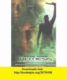 NEMESIS YOUNG ADULT EDITION (STAR TREK THE NEXT GENERATION S.) (9780743461597) JOHN VORNHOLT , ISBN-10: 0743461592  , ISBN-13: 978-0743461597 ,  , tutorials , pdf , ebook , torrent , downloads , rapidshare , filesonic , hotfile , megaupload , fileserve