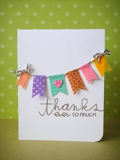 Thank you with Washi tape banner, three umbrellas: Catered Crop--Washi's Up, Doc? Cute Cards, Diy Cards, Your Cards, Washi Tape Cards, Washi Tape Diy, Masking Tape, Tapas, Origami, Handmade Thank You Cards