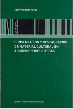 Conservación y restauración de material cultural en archivos y bibliotecas, 2005. «Col·lecció Professional»