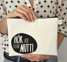 "Universaltäschchen mit Aufdruck ""Hör auf deine Mutti"" // small bag with print ""listen to your mother"" via DaWanda.com"