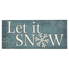 """Let It Snow Wall Decor - 42.95 Display this charming planked wood wall decor next to the tree or above the mantel for a lovely seasonal accent. Product:Wall decor Construction Material:Solid wood Features: Ready to hang Product Weight: 4 lbs Dimensions:10"""" H x 24"""" W x 1"""" D Cleaning and Care:Wipe with a damp cloth"""