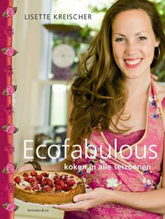 Ecofabulous: cooking vegan with the seasons  http://www.lisettekreischer.com/boeken-ecofabulous-koken-in-alle-seizoenen/