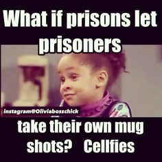 Hahaha prison cellfies