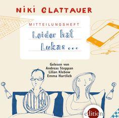 Leider hat Lukas by Niki Glattauer