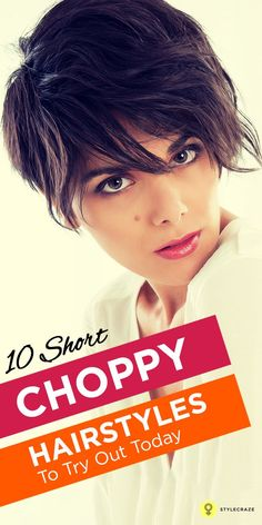 10 Short Choppy Hairstyles To Try Out Today