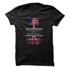 American Grown with British Roots T-Shirts, Hoodies. VIEW DETAIL ==►…