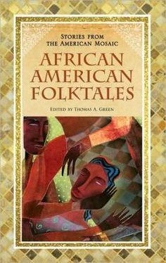 African American folktales (GR111.A47 A37 2009)