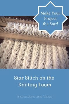 Star Stitch – Double-Knit Loom Technique - Loom knitting - Star Stitch – Double-Knit Loom Technique Easy instructions and video for the Star Stitch on the knitting loom! Loom Knitting Blanket, Loom Scarf, Loom Knitting Stitches, Loom Knit Hat, Spool Knitting, Loom Knitting Projects, Double Knitting, Knifty Knitter, Diy Knitting Loom