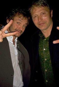 Mads Mikkelsen and Hugh Dancy. I loved them in King Arthur and now again in Hannabal.
