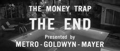 Style -- The 1965 film The Money Trap portrays elements of the classic film making style known as noir. The black and white film uses the theme of a simple man (Joe Baron) drawn into crime and corruption for materialistic needs. .  ........*****All i Specializing in Start-Up of Personal Care Homes, Adult Day Programs, Non-Medical Personal Care & Medicaid Waiver Programs. - http://www.nbhsllc.com