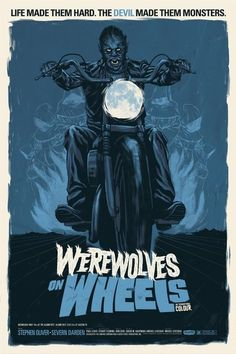 Phantom City Creative's Werewolves On Wheels Poster