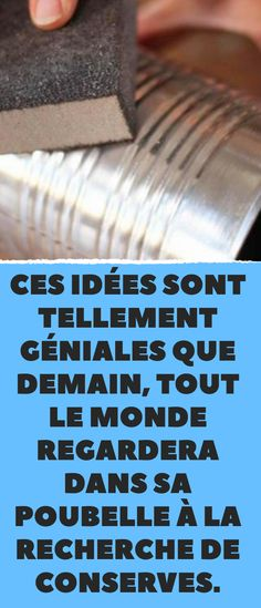 These ideas are so great that tomorrow everyone will be watching in his . - Décoration et Bricolage Diy Hacks, Can Lanterns, Crafts To Make, Diy Crafts, Easy Wood Projects, Tips & Tricks, Old Magazines, Cool Things To Make, Diy For Kids