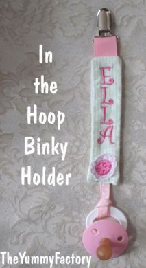 In the hoop binky holder by The Yummy Factory