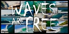 Waves are free ♥