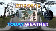 VRIDC - VR News : TodayWeather 2016/08/16 - KOREA - ARIRANG TV