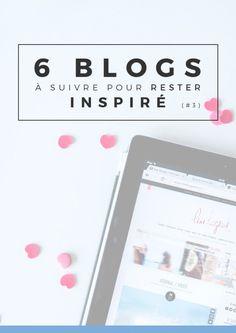 6 blogs pour rester inspiré | Si vous êtes à la recherche d'inspiration pour écrire vos articles, cette petite sélection de blogs pourraient pour permettre de rester inspiré pour vos posts ! Epinglez cette image pour plus tard ou cliquez pour lire tout de suite ! Ou les deux !