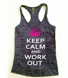 Keep Calm and Workout Tank Top // Keep Calm Tank // Womans Workout Tank Top // Fitness Tank Top // Workout Tank