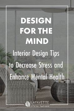 Use key interior design elements to enhance mental health and wellness year-round. Interior Design And Mental Health, Interior Design Elements, Sustainable Design, Sustainable Living, Woven Wood Shades, Experience Center, Living Styles, Concept Architecture, Design Your Home