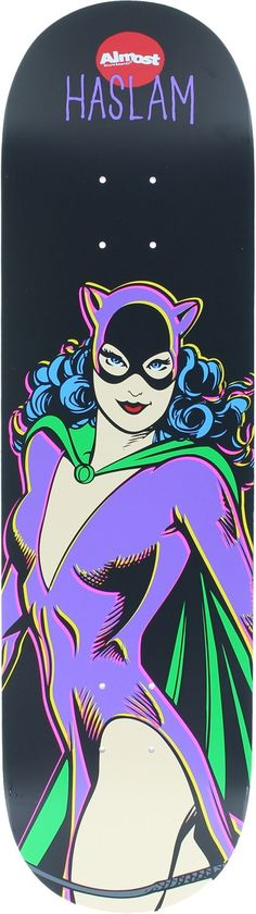 Almost Chris Haslam Resin 7 Villain V2 Cat Woman Skateboard Deck