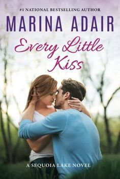 Every Little Kiss by Marina Adair, Sequoia Lake #2 ~ Review