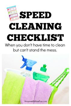 Speed Cleaning Checklist - Keeps the house looking nice even when I don't have time to clean!