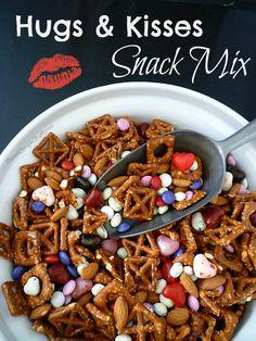 Hugs and Kisses Snack Mix ... XOXO