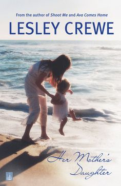 Her Mother's Daughter ebook by Lesley Crewe