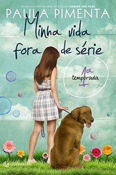Livro Minha Vida Fora De Serie – 1ª Temporada – Pimenta, Paula – ISBN: 8580620058