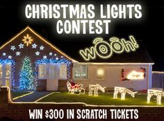 "Celebrate the Holiday Season with a WOOH! Put ""Wooh"" in your Christmas Light display for a chance to win FREE Scratch tickets!"