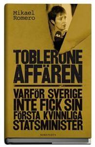 Tobleroneaffären : varför Sverige inte fick sin första kvinnliga statsminister: ett kraftfullt angre...  http://kulturbloggen.com/?p=59436