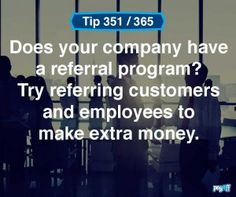 Refer those you know to a job, it will help your friends find jobs and you could earn extra money. Find out if your office has a referral program. #Payoff #WhatsYourPayoff