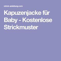 Kapuzenjacke für Baby - Kostenlose Strickmuster