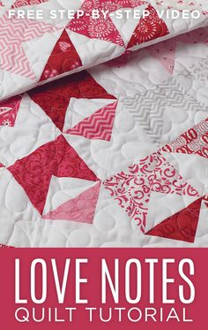Make this super cute Love Notes Quilt with Jenny Doan!
