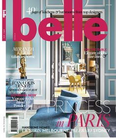 Get your digital copy of Belle Magazine - April 2016 issue on Magzter and enjoy reading it on iPad, iPhone, Android devices and the web. Best Interior Design, Interior S, Interior Design Inspiration, Home Decor Inspiration, Design Interiors, Interior Ideas, Fall Home Decor, Autumn Home, Home Decor Trends