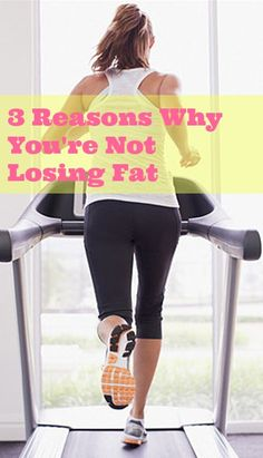 Reasons why you're not losing fat- including focusing too much on cardio and not enough on weight training