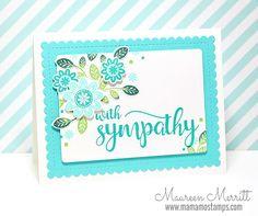 Stylized Sympathy   Mama Mo Stamps   Bloglovin'