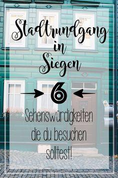 Stadtrundgang in Siegen. 6 Sehenswürdigkeiten die du besuchen solltest. Tipps und Erfahrungen