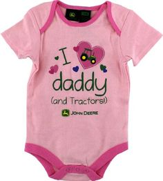 "John Deere ""I Love Daddy (and Tractors!)"" Pink « Clothing Impulse"