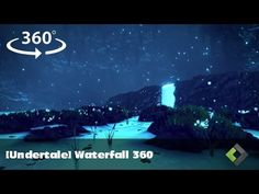 [Undertale] Waterfall 360° - YouTube https://www.youtube.com/watch?v=9JtDyhDL7rM&ab_channel=_Lati_