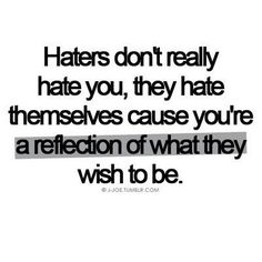 This is so true and it's freeing when you  understand and believe it. #quotes #Haters